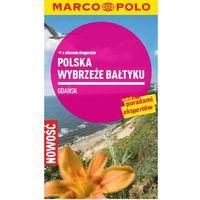 Wybrzeże Bałtyku. Gdańsk. Przewodnik z atlasem drogowym - ŁÓDŹ, odbiór osobisty za 0zł! (opr. broszuro