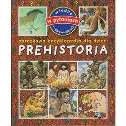 Prehistoria Obrazkowa encyklopedia dla dzieci (Olesiejuk)