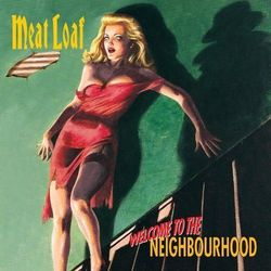 Meat Loaf - WELCOME TO THE NEIGHBOURHOOD, kup u jednego z partnerów