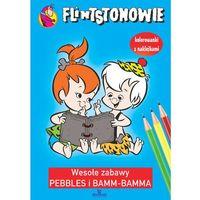 Flintstonowie Wesołe zabawy Pebbles i Bamm-Bamma - Wysyłka od 3,99, Arystoteles