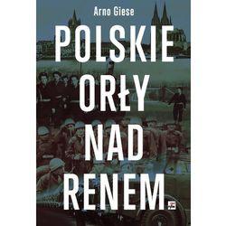 Polskie orły nad Renem, rok wydania (2013)