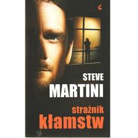 STEVE MARTINI Strażnik kłamstw (9788375082814)