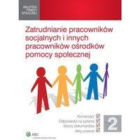 Zatrudnienie pracowników socjalnych i innych pracowników pomocy społecznej - Dostępne od: 2014-10-29 (ilo�