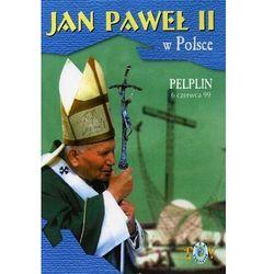 Jan paweł ii w polsce 1999 r - pelplin - dvd od producenta Fundacja lux veritatis