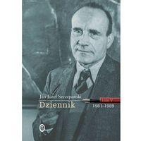 Dziennik Tom V 1981-1989 - Jan Józef Szczepański (9788308063095)