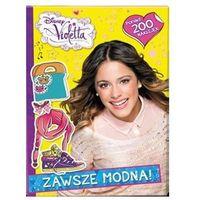Violetta Zawsze modna - Dostępne od: 2014-08-29 (16 str.)