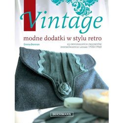 Vintage. Modne dodatki w stylu retro (Buchmann)