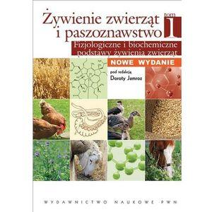 Żywienie zwierząt i paszoznawstwo. Tom 1 (452 str.)