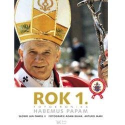 Rok 1. Fotokronika. Habemus Papam, rok wydania (2006)