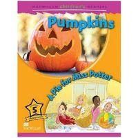 Pumpkins / A Pie For Miss Potter Macmillan Children's Readers 5 (32 str.)