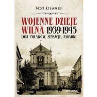 Wojenne dzieje Wilna 1939-1945, Krajewski Józef
