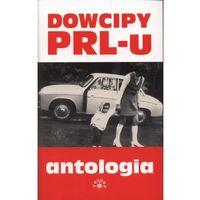 Dowcipy PRL-u. Antologia, pozycja wydawnicza