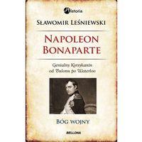 Napoleon Bonaparte - Wysyłka od 3,99 - porównuj ceny z wysyłką, Leśniewski Sławomir
