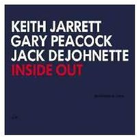 Keith Jarrett, Gary Peacock, Jack DeJohnette - INSIDE OUT (blues)
