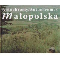 Małopolska - autochromy (2007)
