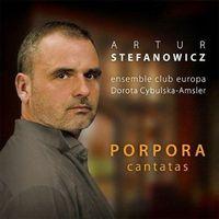 Universal music Artur stefanowicz - porpora kantaty (5902176501839)