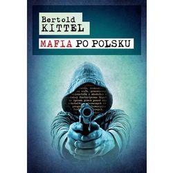 MAFIA PO POLSKU (Kittel Bertold)
