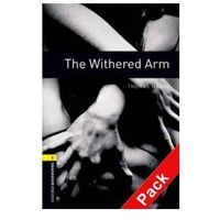 OXFORD BOOKWORMS LIBRARY New Edition 1 WITHERED ARM with AUDIO CD PACK