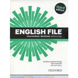 English File. Intermediate Workbook. Third edition withouy key (Clive Oxenden, Christina Latham-Koenig)