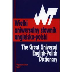 Wielki uniwersalny słownik angielsko-polski - Tomasz Wyżyński (ilość stron 1352)