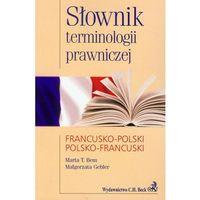 Słownik Terminologii Prawniczej Francusko-Polski Polsko-Francuski (2011)