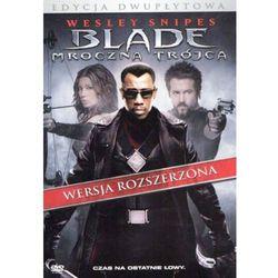 Blade - mroczna trójca wyprodukowany przez Galapagos films