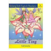 LITTLE TINY. CALINECZKA Ewa Wolańska,Adam Wolański (ISBN 9788388667428)