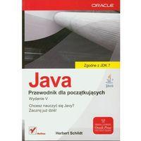 Java. Przewodnik dla początkujących. Wydanie V (9788324639199)