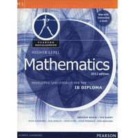 Pearson Baccalaureate Higher Level Mathematics Print and Online Edition for the IB Diploma 2012 (ilość stron