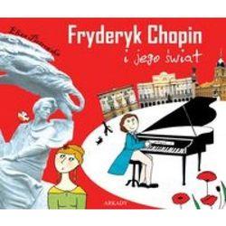 Fryderyk Chopin i jego świat, pozycja wydana w roku: 2009