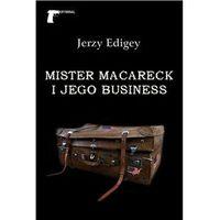 Mister MacAreck i jego business Edigey Jerzy
