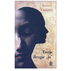 Twoje drugie ja - Salley Vickers (kategoria: Romanse, literatura kobieca i obyczajowa)