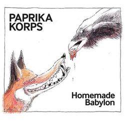 Paprika Korps - Homemade Babylon