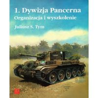 1 Dywizja Pancerna. Organizacja i wyszkolenie, oprawa miękka