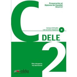 Preparacion al diploma de espanol nivel C2 DELE incluye CD audio, pozycja wydawnicza