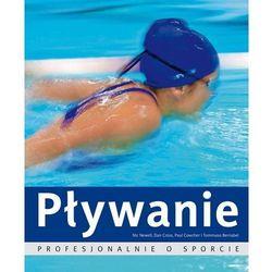PŁYWANIE PROFESJONALNIE O SPORCIE (ISBN 9788377582107)
