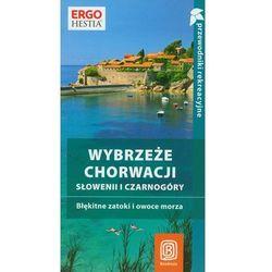 Wybrzeże Chorwacji Słowenii I Czarnogóry, książka z kategorii Geografia