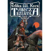 TARCZA SZERNI TOM 2 Feliks W. Kres (8389004984)