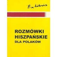 Rozmówki hiszpańskie dla Polaków (412 str.)