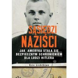Sąsiedzi naziści - Dostawa zamówienia do jednej ze 170 księgarni Matras za DARMO (ISBN 9788308055878)