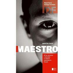 Maestro. 40 lat milczenia o skandalu w mieście zasłoniętych firanek + zakładka do książki GRATIS, Ma