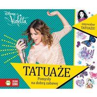 Tatuaże duże - Violetta (9788378959533)