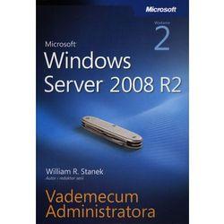Microsoft Windows Server 2008 R2 Vademecum administratora (ilość stron 666)
