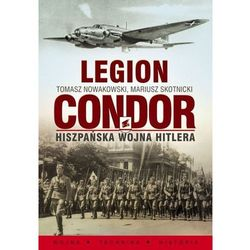 Legion Condor. Hiszpańska wojna Hitlera, rok wydania (2011)