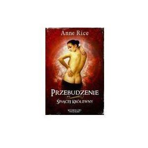 Przebudzenie Śpiącej Królewny - Anne Rice (2010)