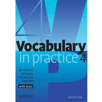 Vocabulary in Practice 4, Cambridge University Press