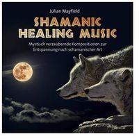 Mayfield, julian Shamanic healing music