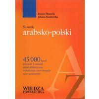 Słownik arabsko-polski (Danecki Janusz, Kozłowska Jolanta)