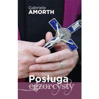 Posługa egzorcysty - Wysyłka od 3,99, Amorth Gabriele