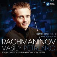 Vasily Petrenko - RACHMANINOV: SYMPHONY NO. 1